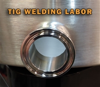 "Labor - Drill, Flare and TIG Weld 1.5"" or 2"" TC Ferrule"